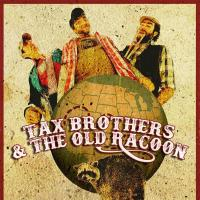 Mr President - The Tax Brothers And the Old Racoon