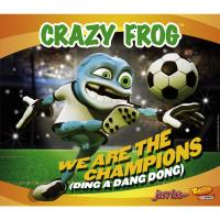 We Are The Champions - Crazy Frog