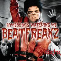 Somebodys Watching Me - Beatfreakz
