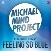 Feeling So Blue - Michael Mind Project