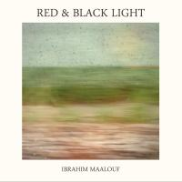 Red & Black Light - Ibrahim Maalouf