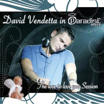 David Vendetta In Paradise Ibiza